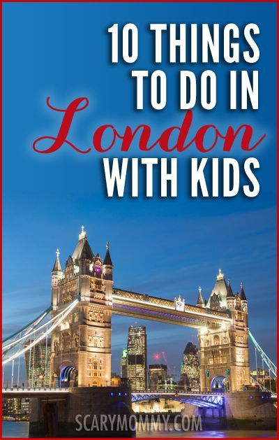 Thinking of traveling to London, England with kids? Nan has done it with her kids and has given us a list of the top ten London family-friendly destinations not to miss in Scary Mommy's travel guide!  summer | spring break | international family vacation | parenting advice