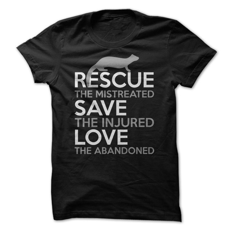 Rescue Ferrets ▼ T-ShirtRescue, save and love ferrets! Wear this shirt and support the cause.ferret, ferrets