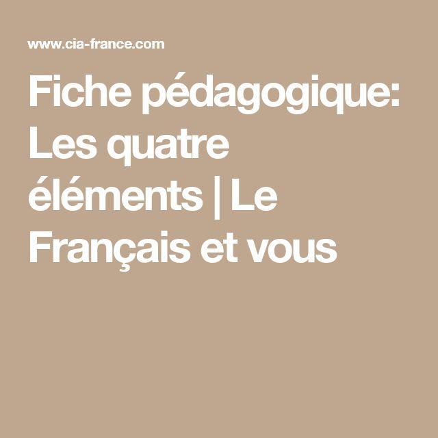 Fiche pédagogique: Les quatre éléments | Le Français et vous