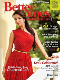 Malaika Arora Khan on The Cover of Better Homes and Gardens - October 2013.
