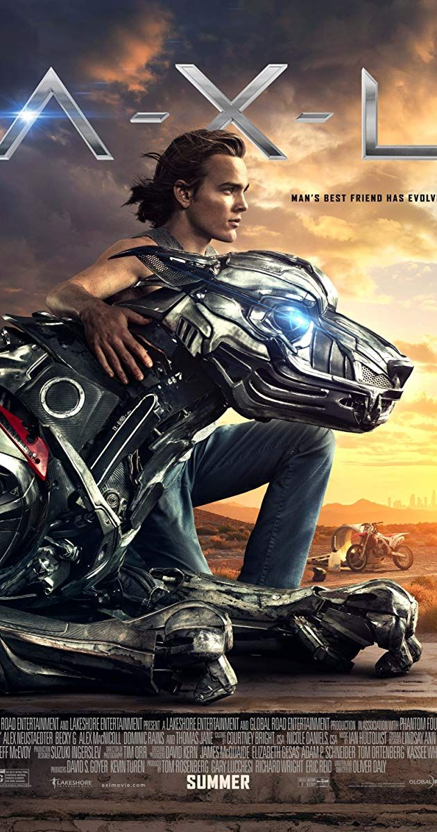 Directed By Oliver Daly With Alex Neustaedter Becky G Alex Macnicoll Dominic Rains A X L Is A Top Secret Robotic Dog Who Devel Movies Online Streaming Movies Hd Movies Download