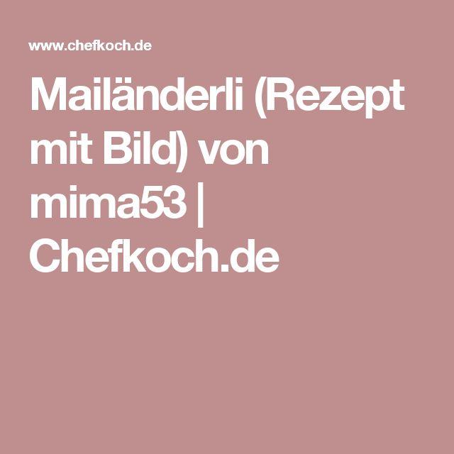 Mailänderli (Rezept mit Bild) von mima53 | Chefkoch.de