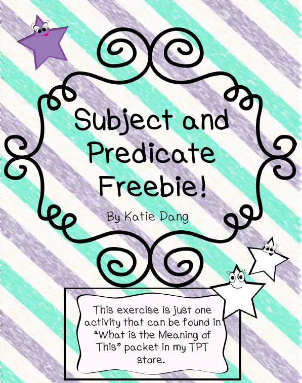 by Katie Dang 3rd - 5th Grade This is an exercise to help students understand subjects and predicates.  If you like this, it's a...