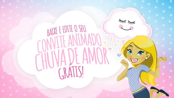 Convite Animado Virtual Chuva De Amor Gratis Para Download Com