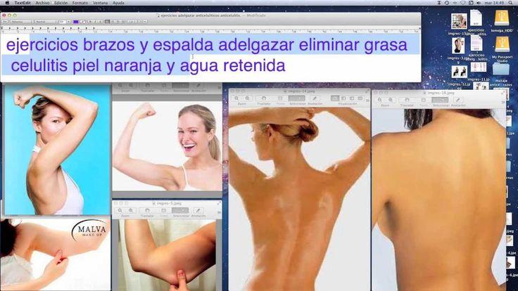 Ejercicios brazos y espalda adelgazar grasas celulitis 100 eficaz