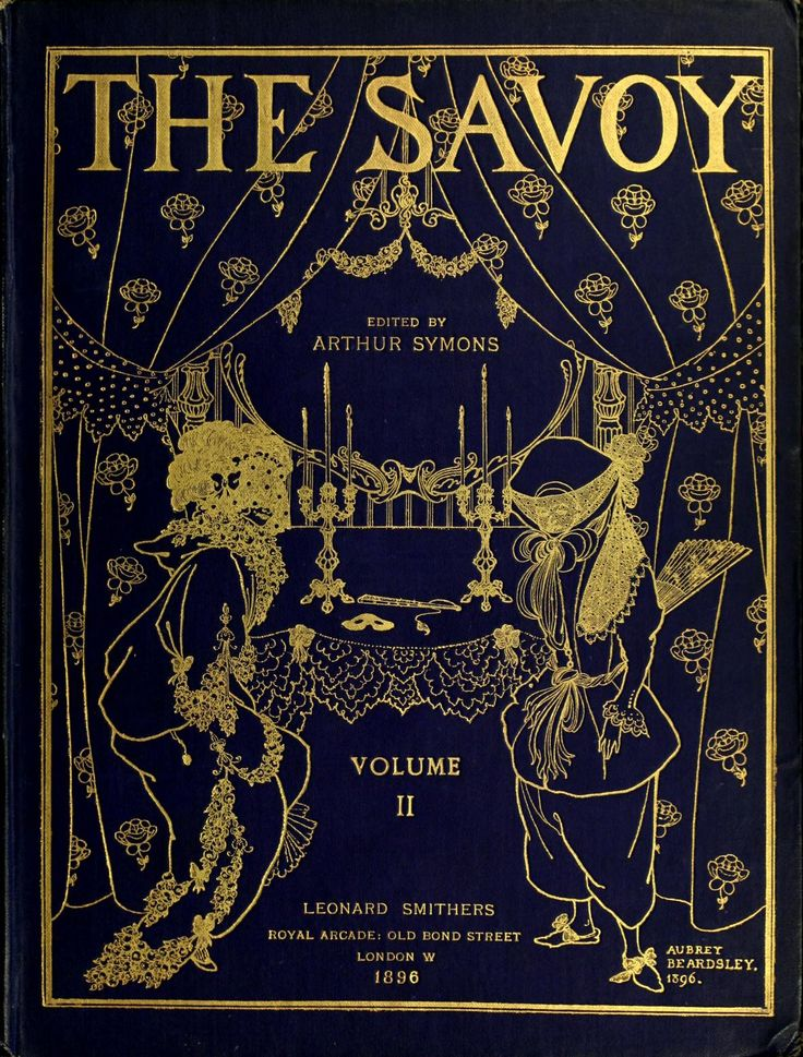 The Savoy, an Illustrated Monthly, edited by Arthur Symons. July 1896