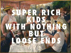 flyartproductions:  Luncheon of the Super Rich Kids Pierre-Auguste Renoir, Luncheon of the Boating Party (1881) / Super Rich Kids, Frank Oce...
