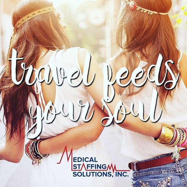 Isn't that the truth? Take a year to be a travel nurse with Medical Staffing Solutions, Inc. Premium pay packages including nontaxable stipends for travel, housing, food, etc. Endless adventures. The true experience of a lifetime! ------------------------------ #travelnurse #travel #travelquote #quote #travelrn #travelnursing #nurse #mssi