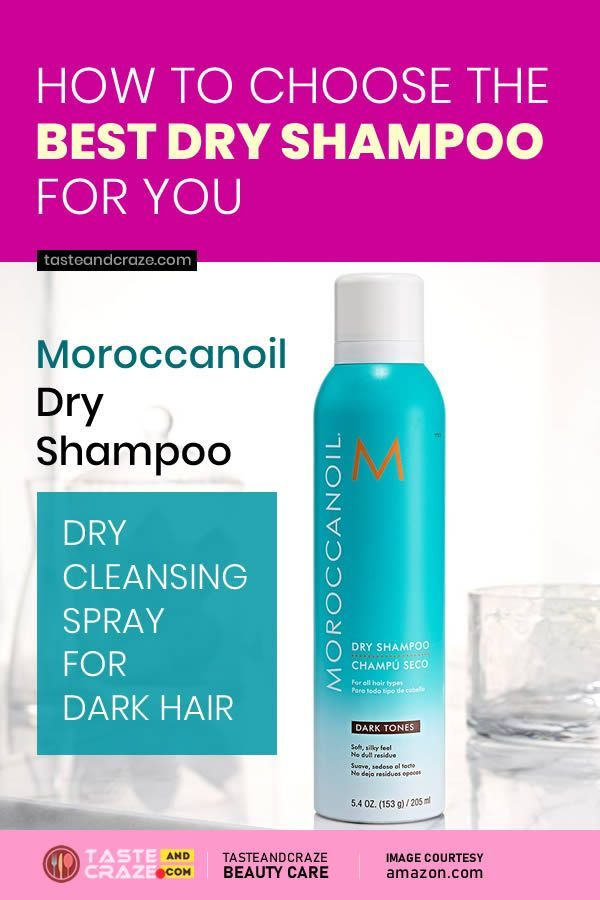How To Choose The Best Dry Shampoo For You Tasteandcraze Best Dry Shampoo Dry Shampoo Moroccanoil Dry Shampoo