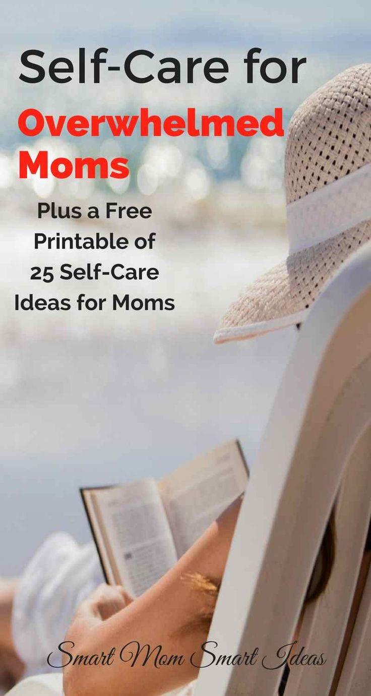 Self-care ideas for mom | Self-care tips | free self-care printable | self-care for overwhelmed moms via @smartmomideas