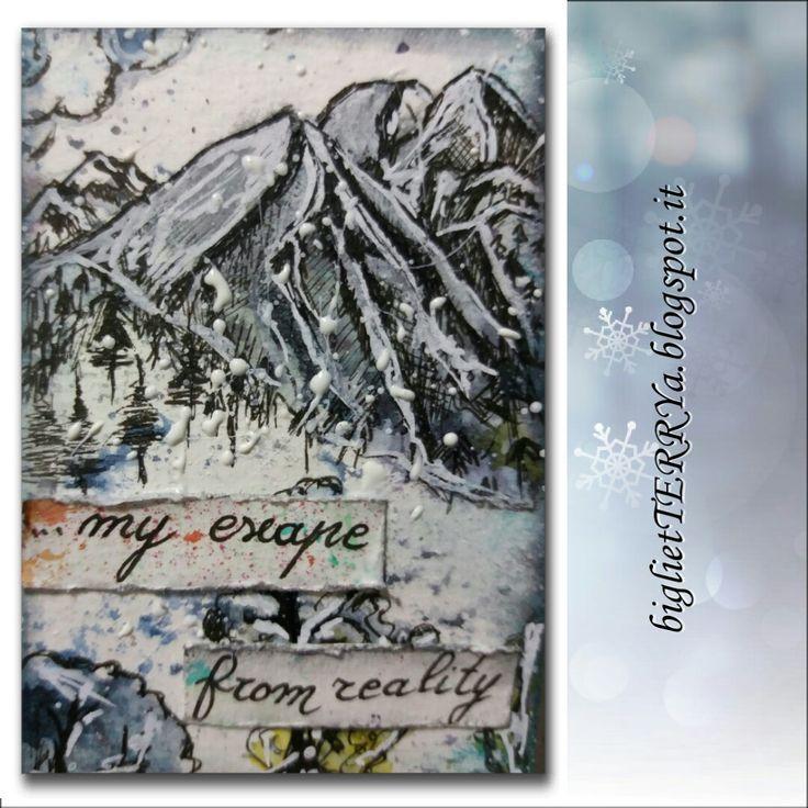 #52Cafécards Challenge Maremi's Creative Cafè  La mia atc per la lettera R di Rocks: Mountains are my escape from reality.....