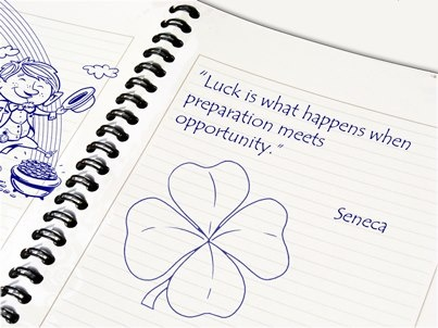 Luck is a product of preparation and opportunity