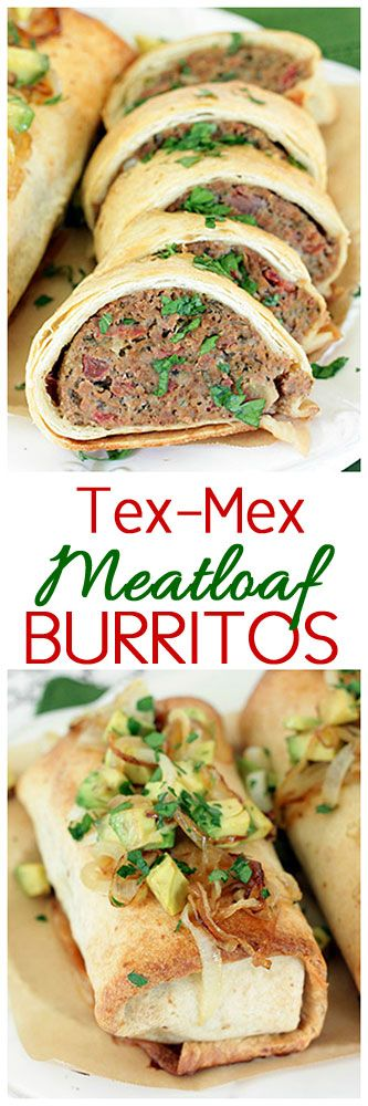 Tex-Mex Meatloaf Burritos!