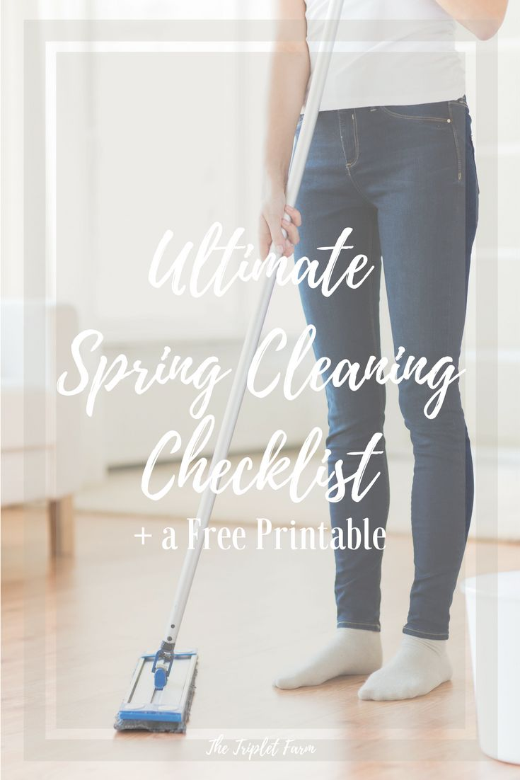 The Ultimate Spring Cleaning Checklist + Printable http://thetripletfarm.com/2016/03/14/spring-cleaning-checklist/