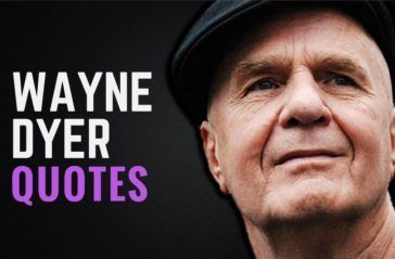 28 Dr Wayne Dyer Quotes On Self Love Affirmations Change
