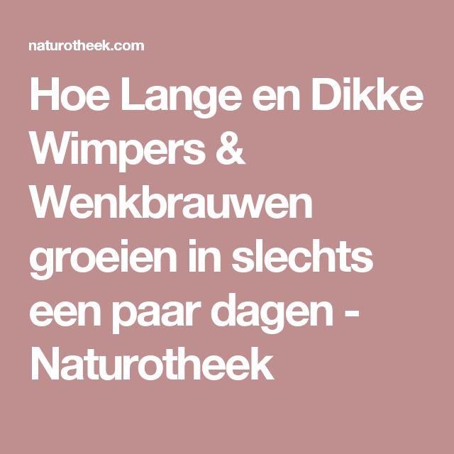 Hoe Lange en Dikke Wimpers & Wenkbrauwen groeien in slechts een paar dagen - Naturotheek