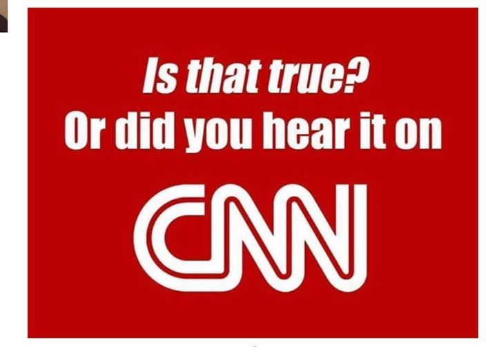 A funny picture that could be used as an introduction to fake news. (Slamming CNN but still funny) Could be used to help students realize that just because an article or news story is publicly shared or broadcasted does not make it accurate.