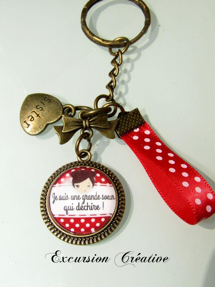 """Porte Clé ou bijou de sac """"Grande soeur qui déchire"""" : Porte clés par excursion-creative"""