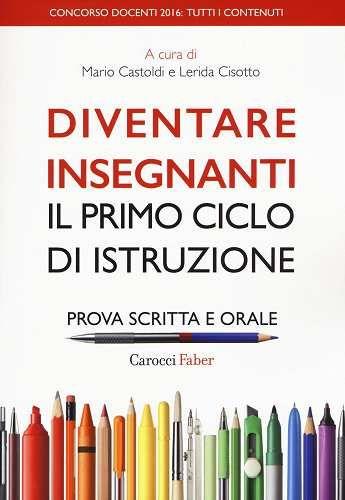 Prezzi e Sconti: #Diventare insegnanti. il primo ciclo di New  ad Euro 28.05 in #Carocci #Libri