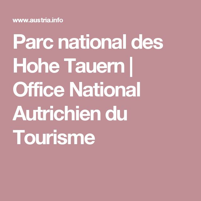 Parc national des Hohe Tauern | Office National Autrichien du Tourisme