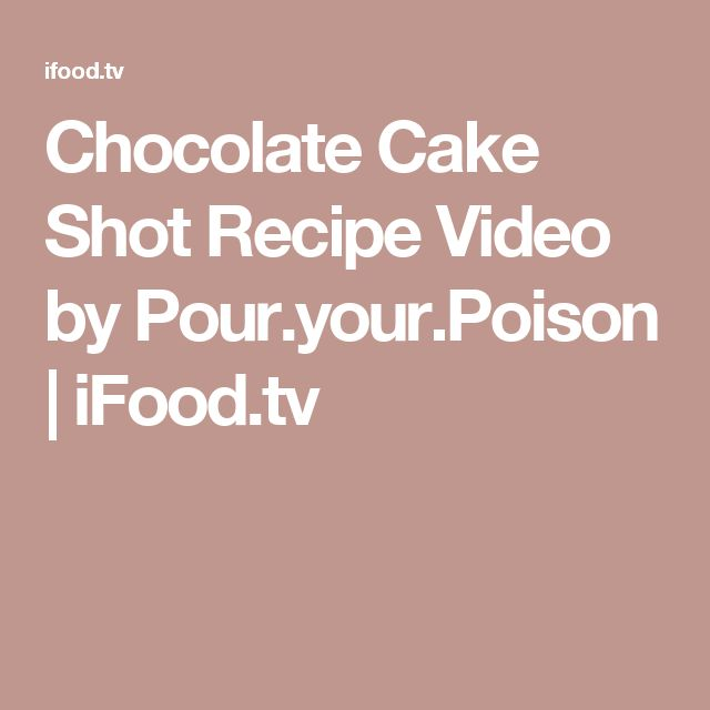 Best 20 Chocolate cake shot ideas on Pinterestno signup required