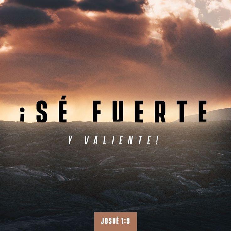 Sé fuerte y valiente #Josué 1:9