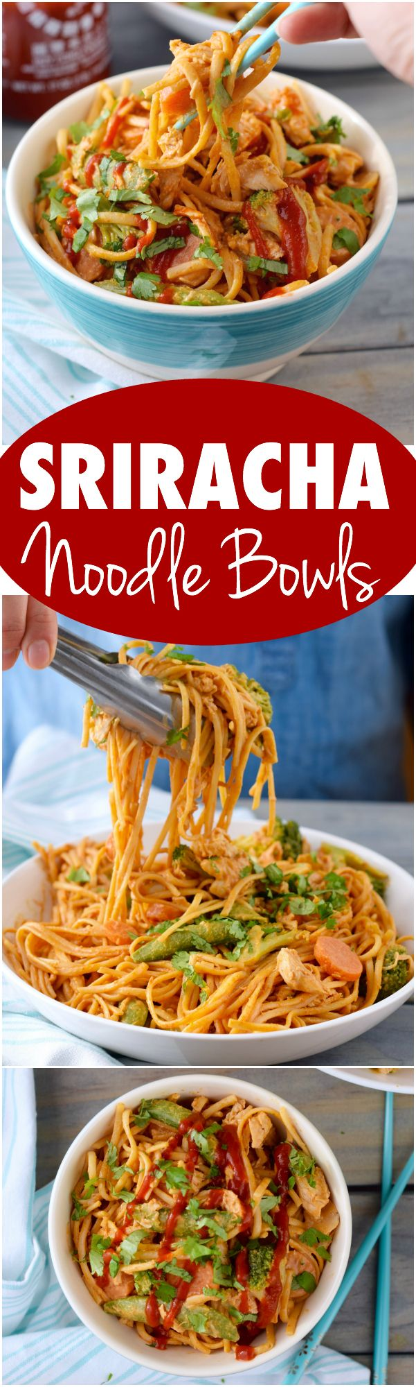 These Sriracha Noodles Bowls are full of veggies, chicken, and amazing flavor!: