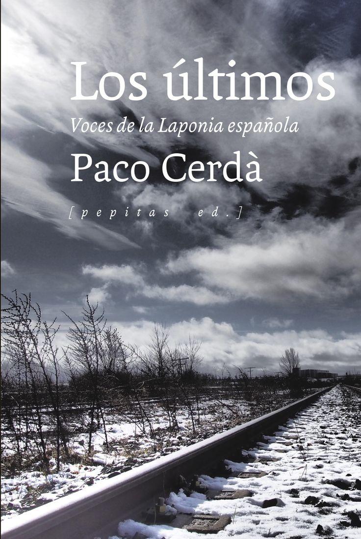 Paco Cerdà ha escrito la crónica de los otros, los que se quedaron descolgados de un país urbanizado a gran velocidad que ha olvidado su origen rural.  http://rabel.jcyl.es/cgi-bin/abnetopac?SUBC=BPBU&ACC=DOSEARCH&xsqf99=1867638