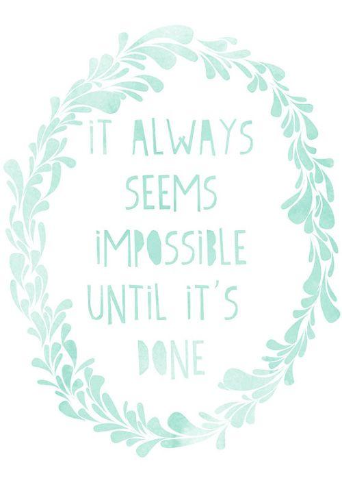 : Remember This, Inspiration, Quotes, Shower Cap, Nelson Mandela, Motivation, One Direction, Nelson Mandela, Impossible