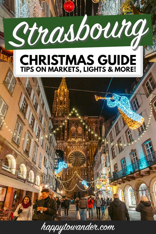 Strasbourg Christmas Market 2020 Find the BEST Lights