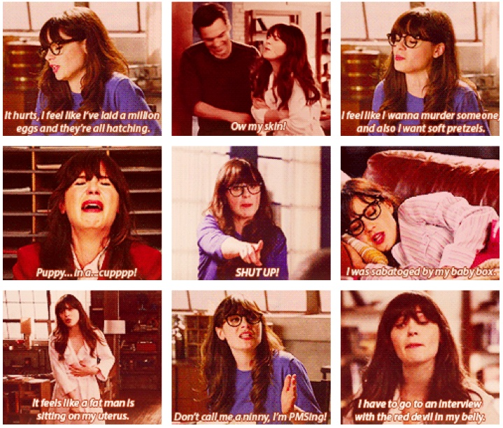 Dear everyone: She just perfectly described PMS. Yup. #newgirl