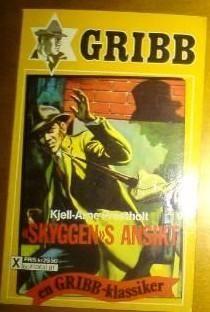 """""""""""Skyggen""""s ansikt - Gribb-serien 81"""" av Kjell-Arne Prestholt"""