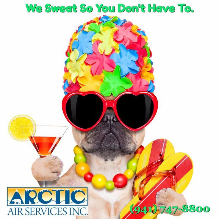We Sweat So You Don't Have To. / (941) 747-8800  #BradentonAC #SarasotaAC #VeniceAC