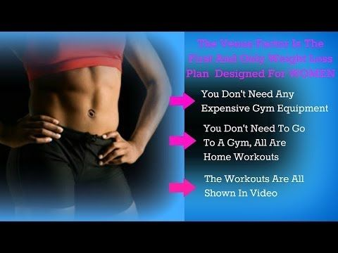 """The Venus Factor Top At Home Workouts For Women """"Exactly What Is The Venus Factor? Watch This Video"""