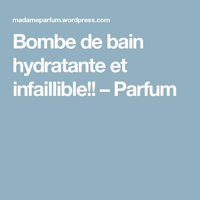 Bombe de bain hydratante et infaillible!! – Parfum