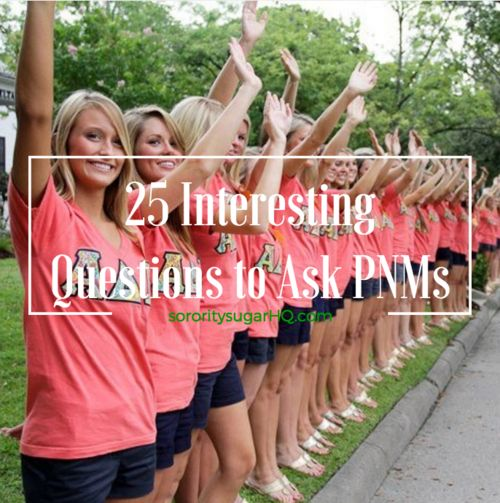 "sorority sugar Recruitment Prep: 25 Interesting Questions to Ask PNMs!  Interviewing PNMs during rounds can be quite challenging. So go beyond the standard ho-hum questions like, ""What's your major?"" You'll have more interesting conversations and..."