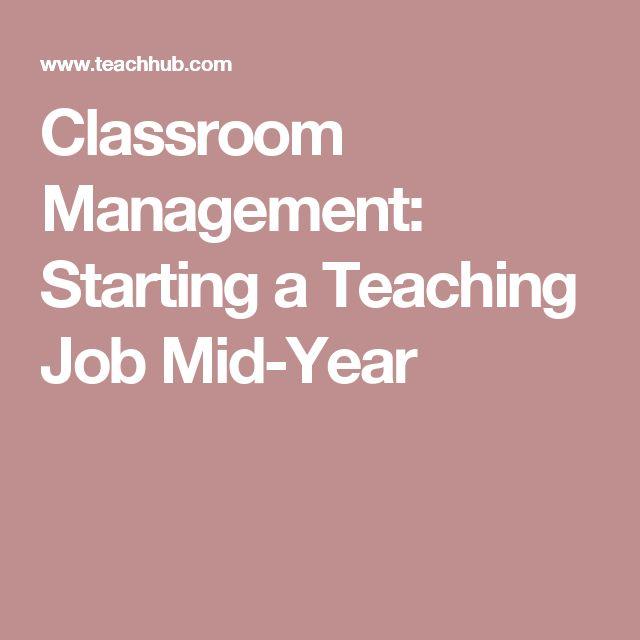 Classroom Management: Starting a Teaching Job Mid-Year