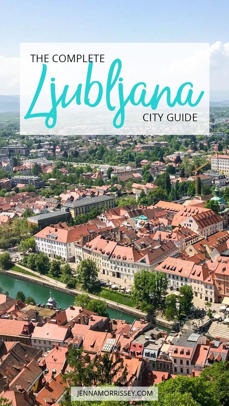 Ljubljana City Guide What To Do In Slovenia S Tiny Capital City Slovenia Travel Europe Slovenia Travel Europe Travel Guide City Guide