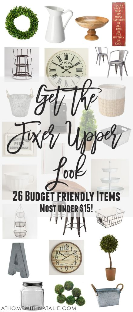 Get the Fixer Upper Look for Less! Most items under $15!! AtHomeWithNatalie.com