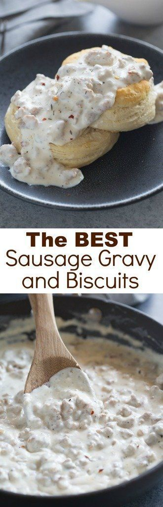 The BEST Sausage Gravy and Biscuits! An easy, southern-style sausage gravy with flaky homemade biscuits. One of our favorite breakfast recipes of all time! | Tastes Better From Scratch (easy healthy meals egg)