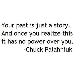 Learned this yrs ago, thankfully!: Thoughts, Chuckpalahniuk, Stories, Life, Inspiration, Quotes, Chuck Palahniuk, Wisdom, Truths