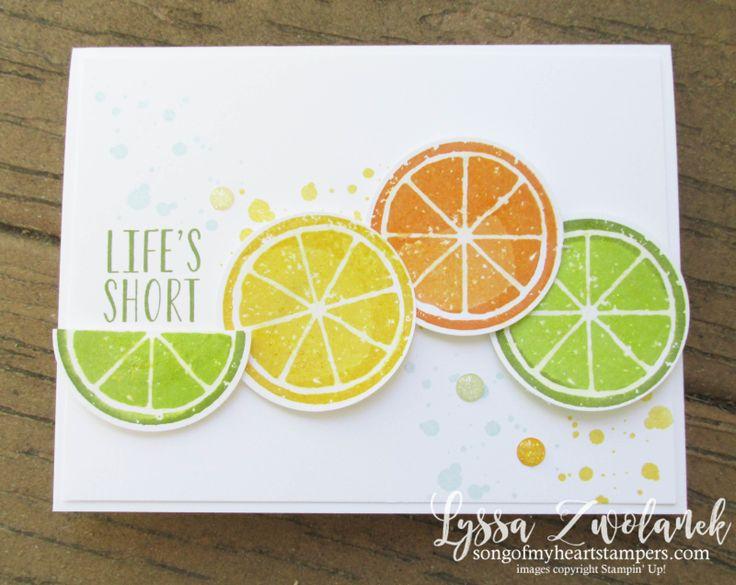 Citrus Lemon Lime Twist Orange Slices Zest Squeeze chuck back Stampin Up techniques punches