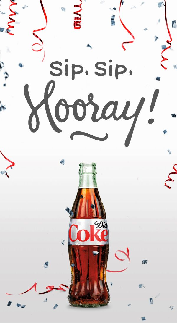 Every day's a celebration when Diet Coke is involved ...