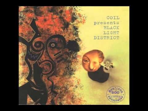 Coil (Black Light District) - A Thousand Lights in a Darkened Room
