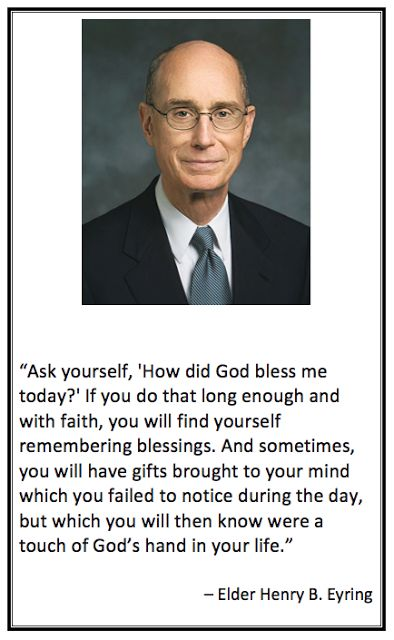 Blessings - Pres. Eyring quote