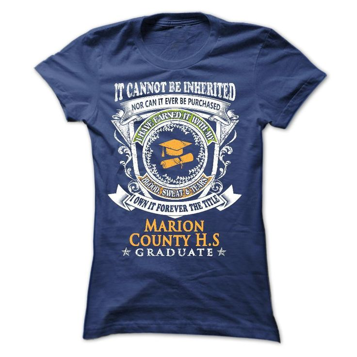 for YOU who graduated from Marion County High School T Shirt, Hoodie, Sweatshirt