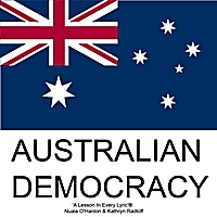 'AUSTRALIAN DEMOCRACY' is a values-based, curriculum song for upper primary. It helps students to gain an understanding of the meaning of democracy, as well as an appreciation for those who fought for rights and freedoms we enjoy  in today.  © Lyrics, Nuala O'Hanlon / music, Kathryn Radloff:     www.keystonecreations.com.au        *Song sample:  http://www.cdbaby.com/cd/ohanlonandradloff