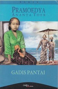 Gadis Pantai, karya Pramoedya Ananta Toer