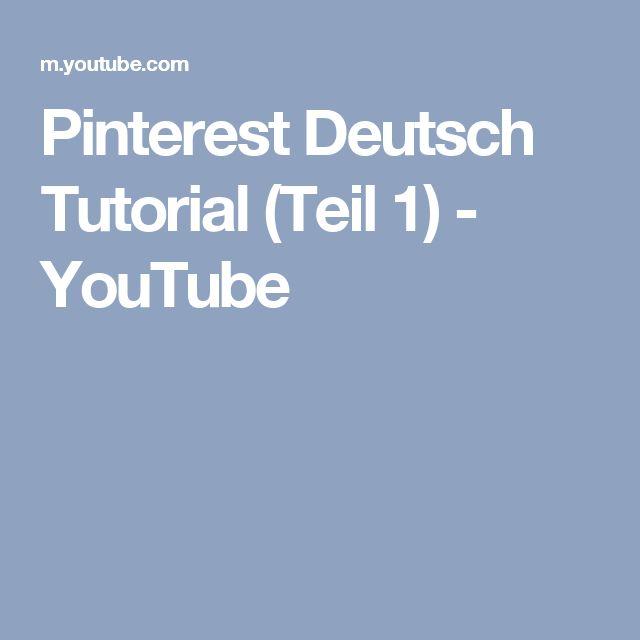 Pinterest Deutsch Tutorial (Teil 1) - YouTube