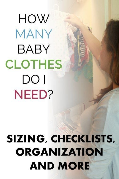 How Many Baby Clothes Do I Need? Sizing, Checklists, Organization, and More – All things Pregnancy